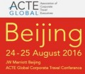 ACTE Global Corporate Travel Conference - Beijing 2016