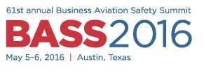 Business Aviation Safety Summit (BASS) 2016