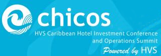 Caribbean Hotel Investment Conference & Operations Summit (CHICOS) 2020