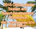 China Leisure Tourism and Resort Development Conference 2015