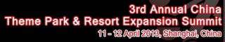 China Theme Park & Resort Expansion Summit 2013