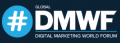 Digital Marketing World Forum - Global 2021