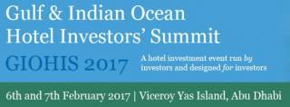 The Gulf and Indian Ocean Hotel Investors' Summit (GIOHIS) 2017