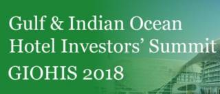 The Gulf and Indian Ocean Hotel Investors' Summit (GIOHIS) 2018