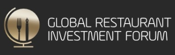 Global Restaurant Investment Forum (GRIF) 2017