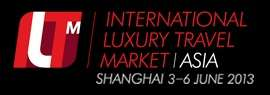 ILTM Asia - International Luxury Travel Market Asia 2013