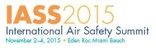 International Air Safety Summit (IASS) 2015