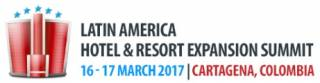 Latin America Hotel & Resort Expansion Summit 2017