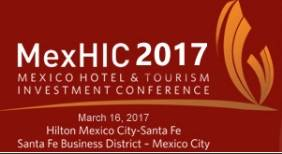 Mexico Hotel & Tourism Investment Conference (MexHIC) 2017