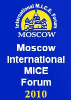 Moscow International MICE Forum 2010