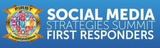 Social Media Strategies Summit - First Responders 2020