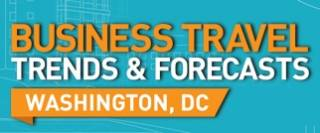 Business Travel Trends and Forecasts - Washington DC 2014