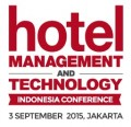 Hotel Management and Technology Indonesia Conference 2015