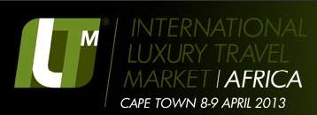 ILTM Africa - International Luxury Travel Market Africa 2013