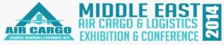 Middle East Air Cargo and Logistics Exhibition & Conference 2014