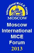 Moscow International MICE Forum 2013