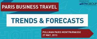 Paris Business Travel Trends & Forecasts Conference 2013