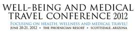 Well Being and Medical Travel Conference 2012